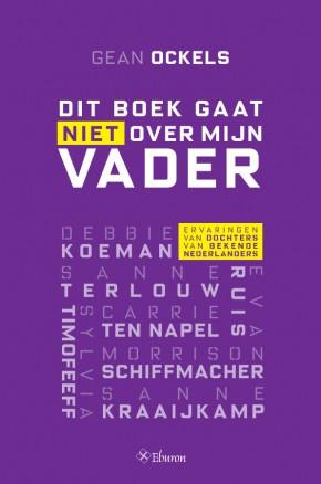dit_boek_gaat_niet_over_mijn_vader_1