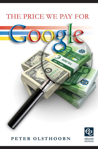 peter olsthoorn - the price we pay for google